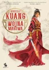 Okładka książki Wojna makowa Rebecca F. Kuang