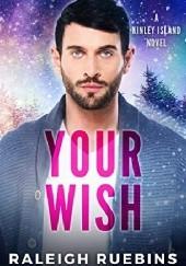Okładka książki Your Wish Raleigh Ruebins