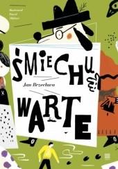 Okładka książki Śmiechu warte Jan Brzechwa
