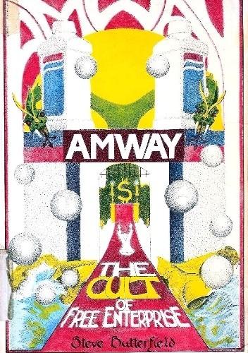 Okładka książki Amway: The Cult of Free Enterprise Stephen Butterfield