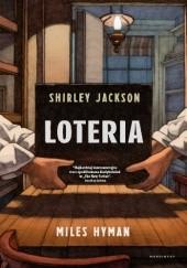 Okładka książki Loteria Shirley Jackson,Miles Hyman
