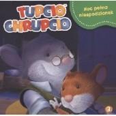 Okładka książki Tupcio Chrupcio. Noc pełna niespodzianek Valentina Mazzola