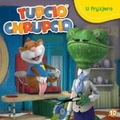 Okładka książki Tupcio Chrupcio. U fryzjera Valentina Mazzola