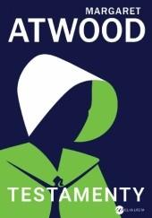 Okładka książki Testamenty Margaret Atwood