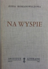 Okładka książki Na wyspie Zofia Romanowiczowa