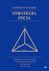 Okładka książki Strategia życia Erwin Józef Onoszko