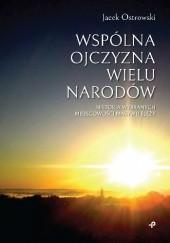 Okładka książki Wspólna ojczyzna wielu narodów. Historia wybranych miejscowości Masywu Ślęży Jacek Ostrowski