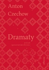 Okładka książki Dramaty Anton Czechow