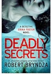 Okładka książki Deadly Secrets Robert Bryndza