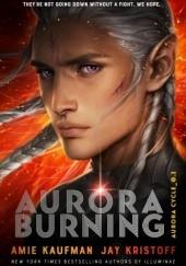 Okładka książki Aurora Burning Jay Kristoff,Amie Kaufman