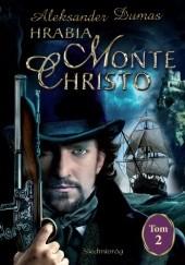 Okładka książki Hrabia Monte Christo. Tom 2 Aleksander Dumas