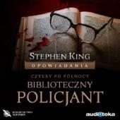 Okładka książki Biblioteczny policjant Stephen King