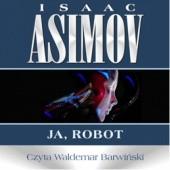 Okładka książki Ja, robot Isaac Asimov