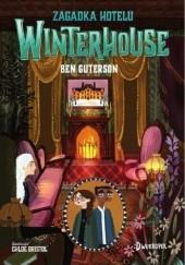 Okładka książki Zagadka hotelu Winterhouse Ben Guterson