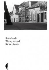 Okładka książki Wieczny początek. Warmia i Mazury Beata Szady