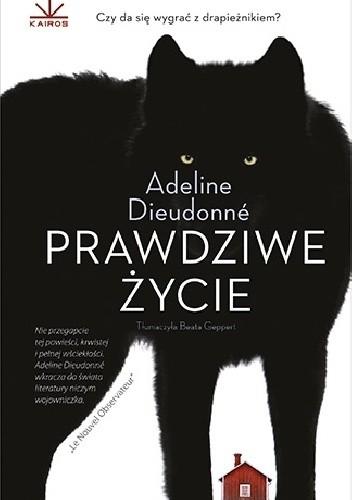 powieść Prawdziwe życie Adeline Dieudonne