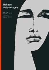 Okładka książki Ballada o dziewczynie Janusz Górski,Ewa Frysztak