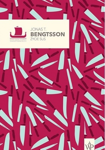 Okładka książki Życie Sus Jonas T. Bengtsson
