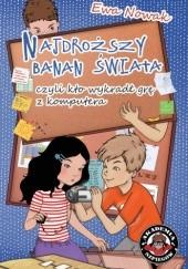 Okładka książki Najdroższy banan świata, czyli kto wykradł grę z komputera Ewa Nowak