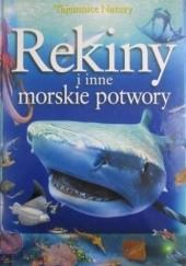 Okładka książki Rekiny i inne morskie potwory