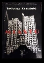 Okładka książki Miasto Tadeusz Oszubski