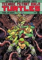 Okładka książki Teenage Mutant Ninja Turtles Vol.18- Trial Of Krang