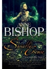 Okładka książki Światło i Cienie Anne Bishop