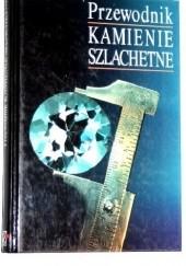 Okładka książki Przewodnik kamienie szlachetne Rudolf Ďuda,Luboš Rejl