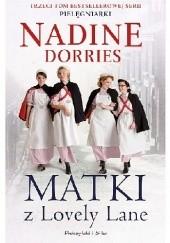 Okładka książki Matki z Lovely Lane Nadine Dorries
