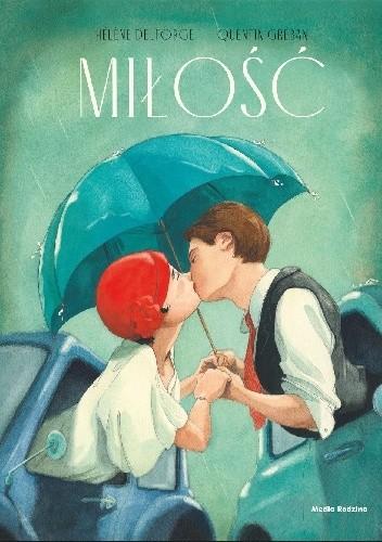 Okładka książki Miłość Hélene Delforge,Quentin Gréban