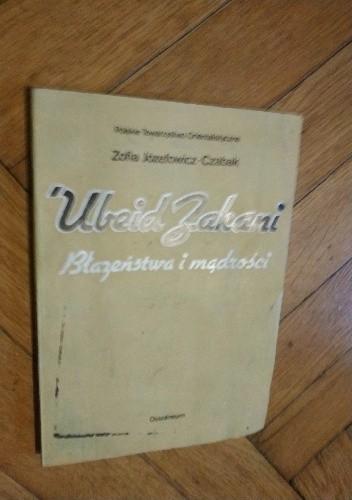 Okładka książki Ubeid Zakani : błazeństwa i mądrości Ubajd Zakani