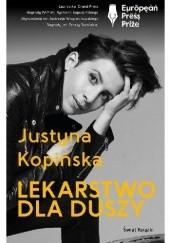 Okładka książki Lekarstwo dla duszy Justyna Kopińska