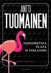 Okładka książki Najgorętsza plaża w Finlandii Antti Tuomainen