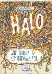 Okładka książki Halo! Historia komunikowania się Liliana Fabisińska,Anita Graboś
