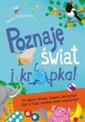 Okładka książki Poznaję świat i kropka! Co łączy słonie, bilard, benzynę? Czy z ropy można mieć aspirynę? Rafał Klimczak
