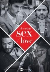 Okładka książki Sex/love B.B. Easton