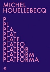 Okładka książki Platforma Michel Houellebecq