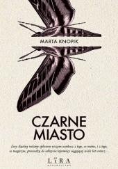 Okładka książki Czarne Miasto Marta Knopik