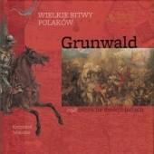 Okładka książki Wielkie bitwy Polaków - Grunwald, czyli bitwa na dwóch polach