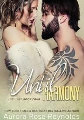 Okładka książki Until Harmony Aurora Rose Reynolds