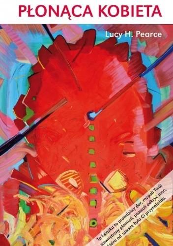 Okładka książki Płonąca kobieta Lucy H. Pearce