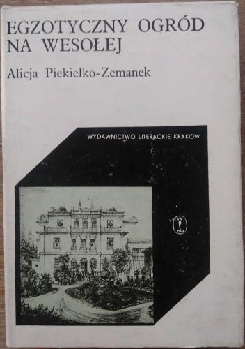 Okładka książki Egzotyczny Ogród na Wesołej Alicja Piekiełko-Zemanek