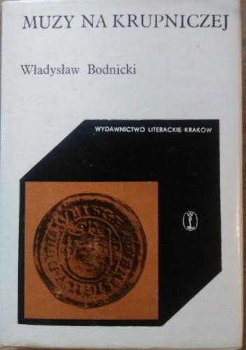 Okładka książki Muzy na Krupniczej Władysław Bodnicki