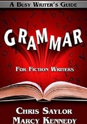 Okładka książki Grammar for Fiction Writers Marcy Kennedy