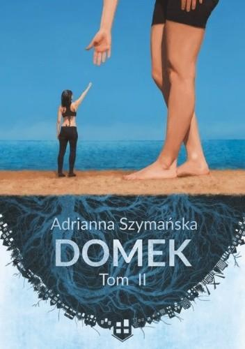 Okładka książki Domek. Tom II
