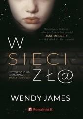 Okładka książki W sieci zł@ Wendy James