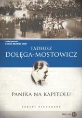 Okładka książki Panika na Kapitolu. Teksty niewydane Tadeusz Dołęga-Mostowicz