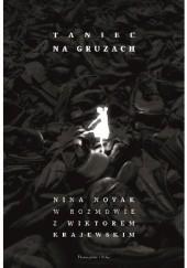 Okładka książki Taniec na gruzach. Nina Novak w rozmowie z Wiktorem Krajewskim Wiktor Krajewski,Nina Novak