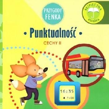 Okładka książki Przygody Fenka. Punktualność. Cechy II Dominika Gałka