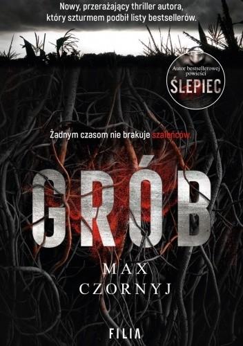 Okładka książki Grób Max Czornyj